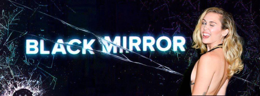 ¡Miley Cyrus se une a Black Mirror! 1