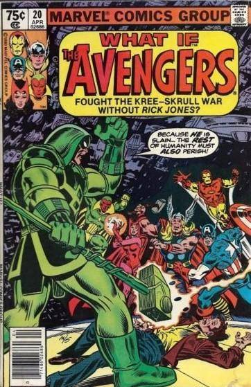 What If? The Avengers fought The Kree-Skrull war without Rick Jones (1980)