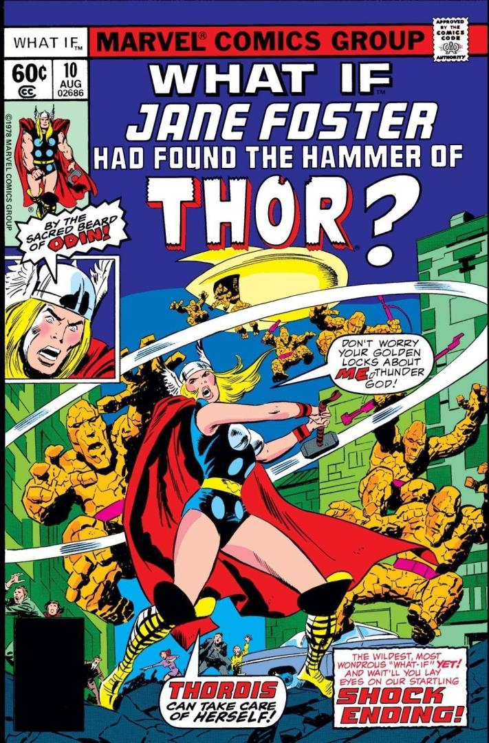 What If Jane Foster Had Found the Hammer of Thor? (1978)