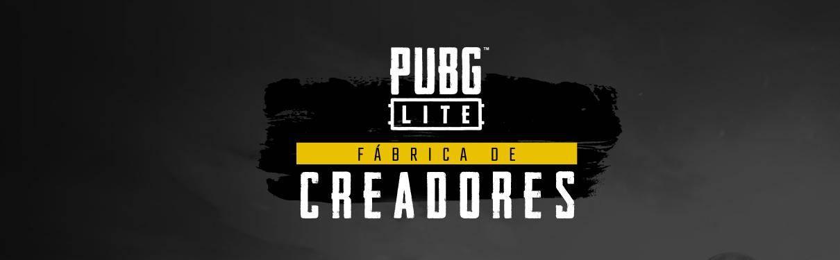 PUBG Fábrica de Creadores