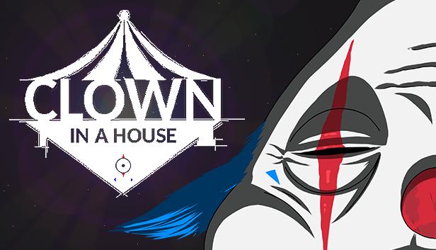 El juego de exploración Clown in a House llegará muy pronto a Steam 1